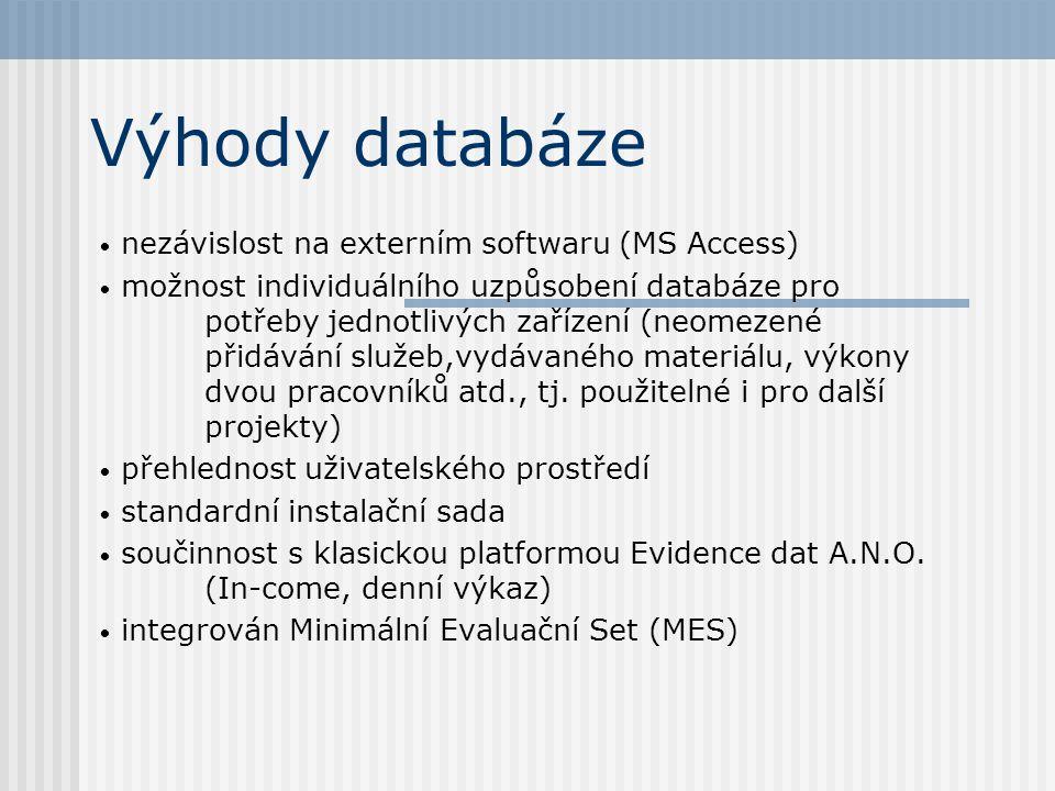 Výhody databáze nezávislost na externím softwaru (MS Access)