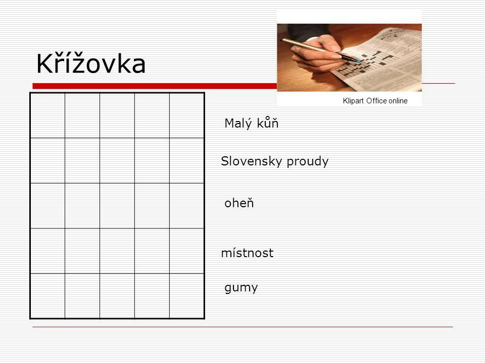 Křížovka Malý kůň Slovensky proudy oheň místnost gumy