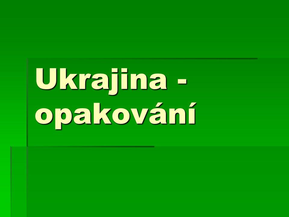 Ukrajina - opakování