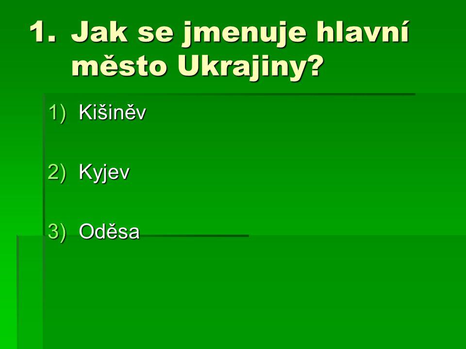 Jak se jmenuje hlavní město Ukrajiny