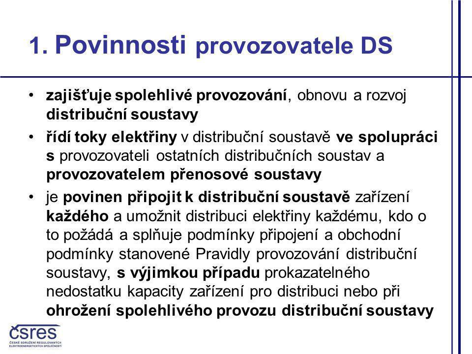 1. Povinnosti provozovatele DS