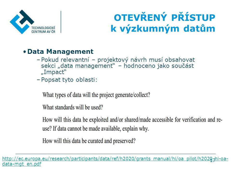 OTEVŘENÝ PŘÍSTUP k výzkumným datům Data Management