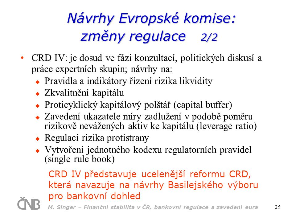 Návrhy Evropské komise: změny regulace 2/2