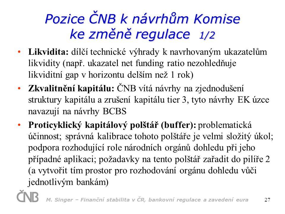 Pozice ČNB k návrhům Komise ke změně regulace 1/2