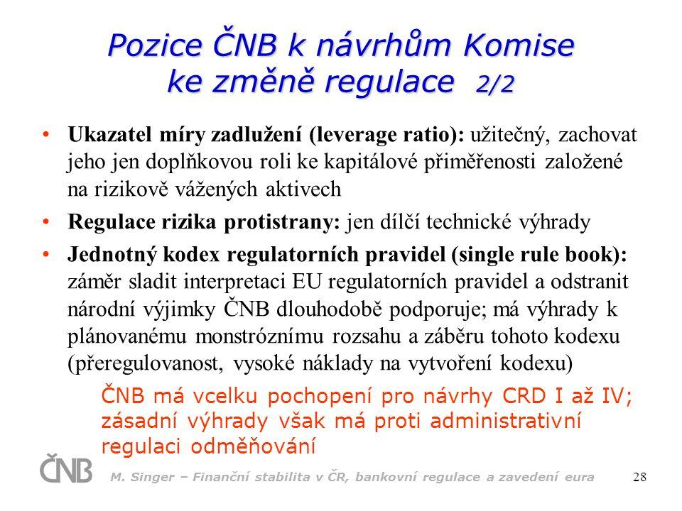Pozice ČNB k návrhům Komise ke změně regulace 2/2
