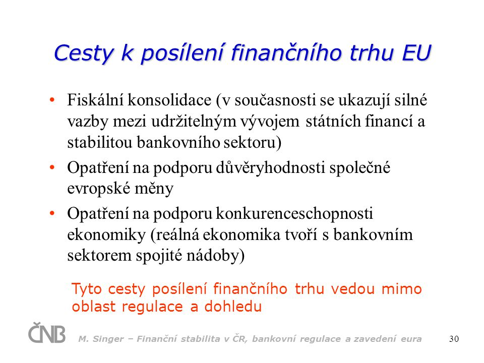 Cesty k posílení finančního trhu EU