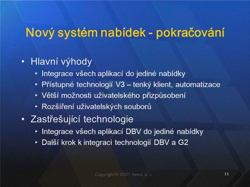 Nový systém nabídek - pokračování