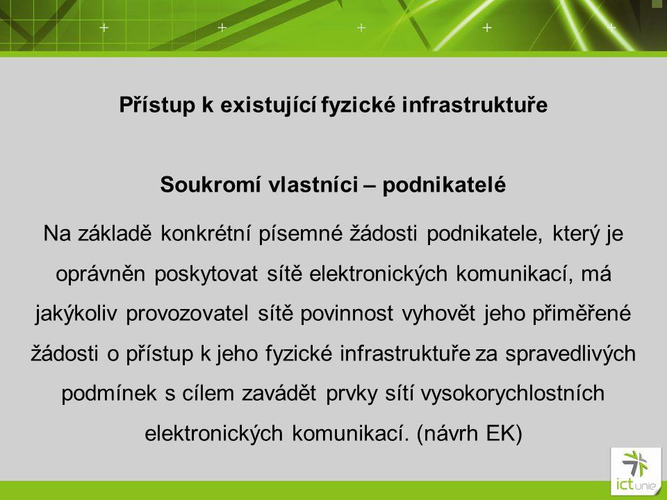 Přístup k existující fyzické infrastruktuře