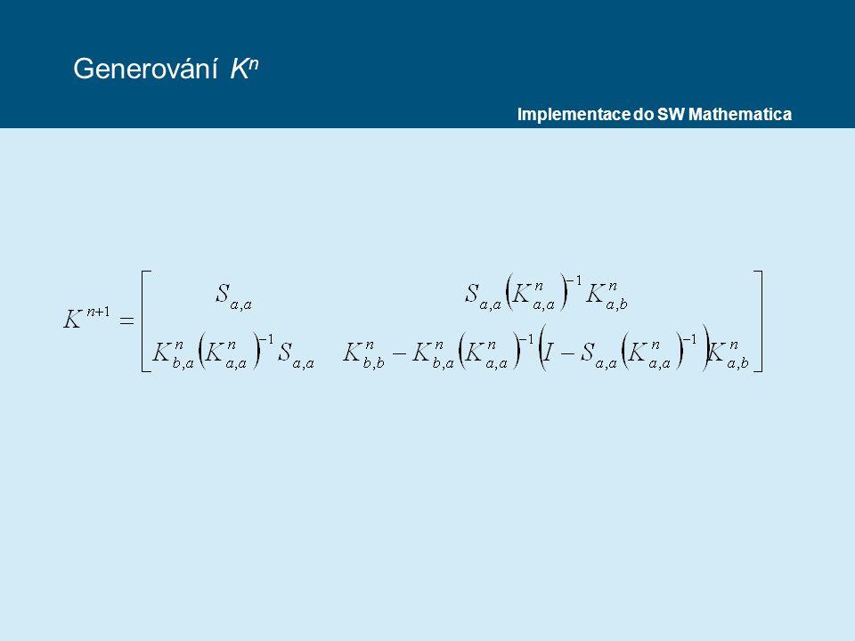 Generování Kn Implementace do SW Mathematica
