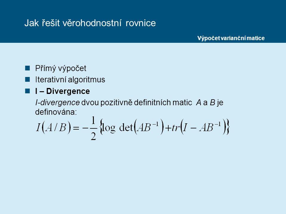 Jak řešit věrohodnostní rovnice