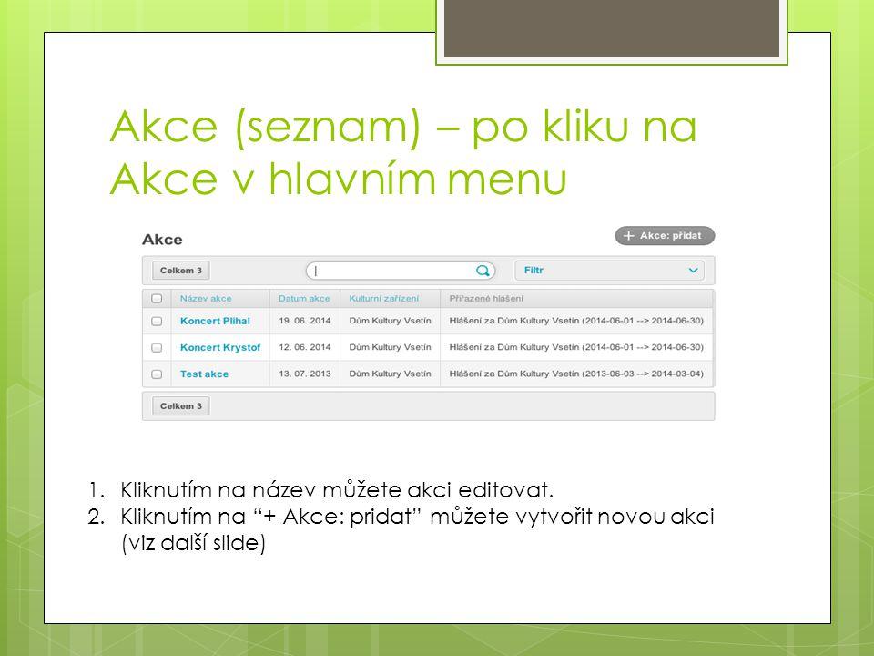 Akce (seznam) – po kliku na Akce v hlavním menu