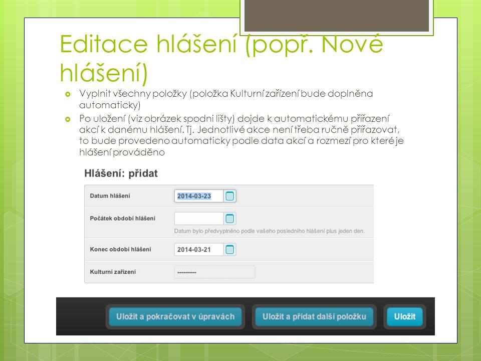 Editace hlášení (popř. Nové hlášení)