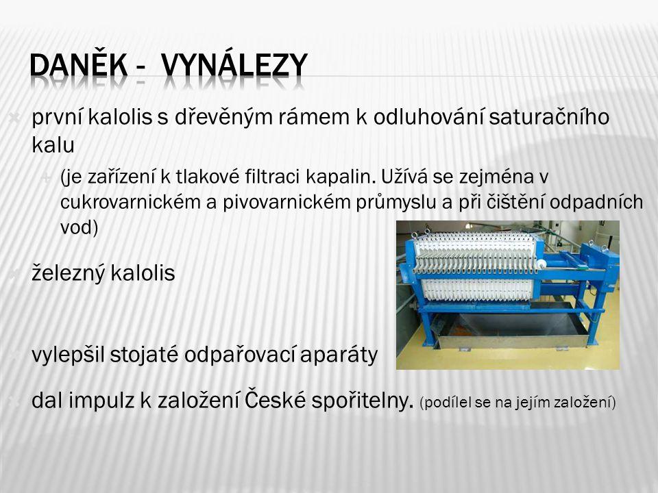 Daněk - vynálezy první kalolis s dřevěným rámem k odluhování saturačního kalu.