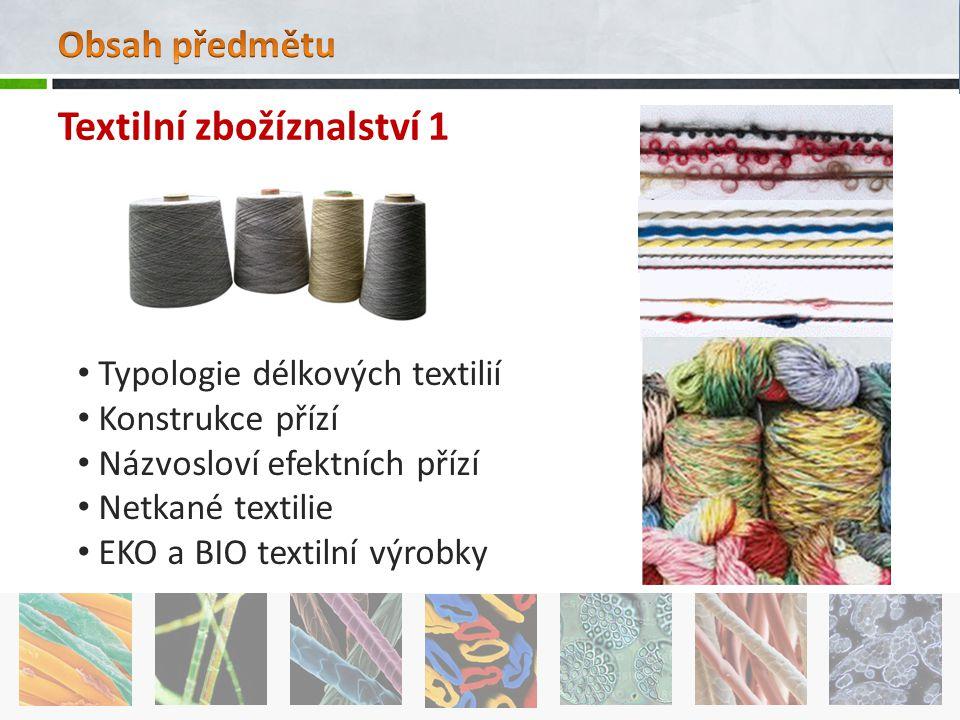 Textilní zbožíznalství 1