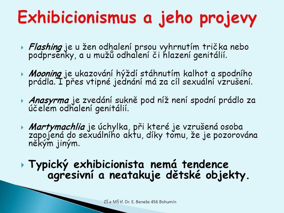 Exhibicionismus a jeho projevy