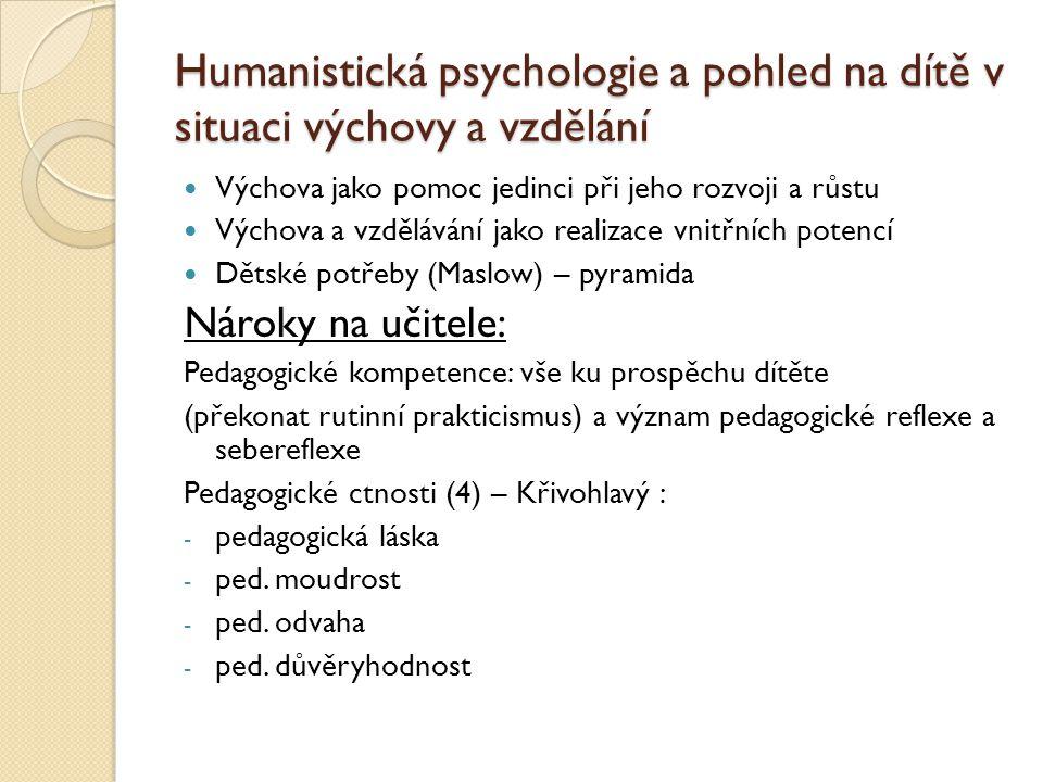 Humanistická psychologie a pohled na dítě v situaci výchovy a vzdělání