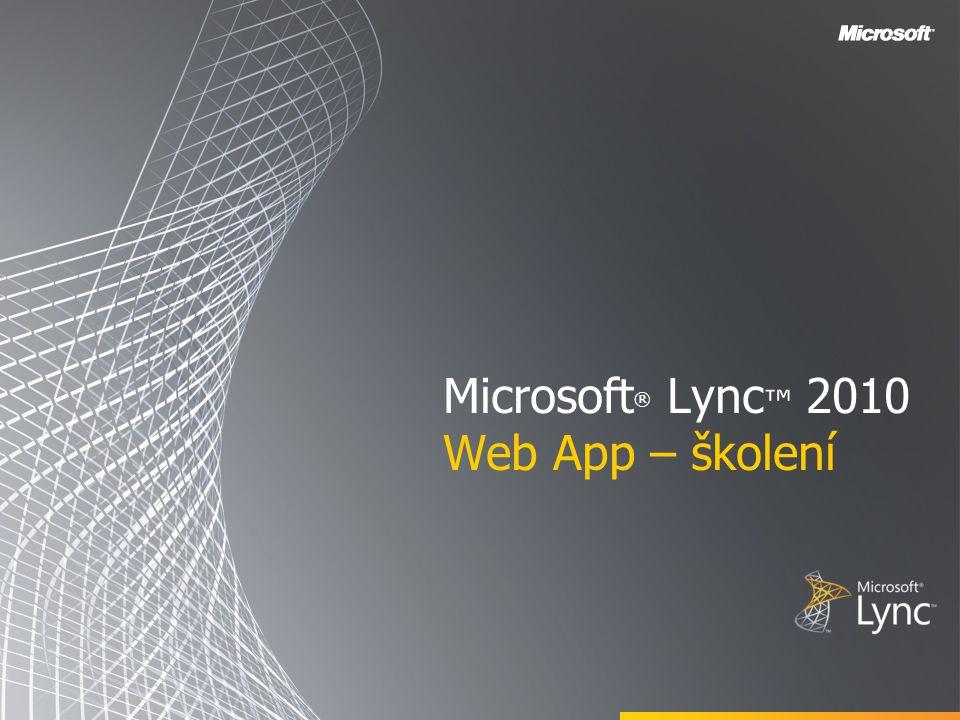 Microsoft® Lync™ 2010 Web App – školení