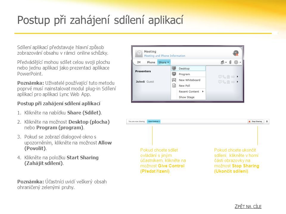 Postup při zahájení sdílení aplikací