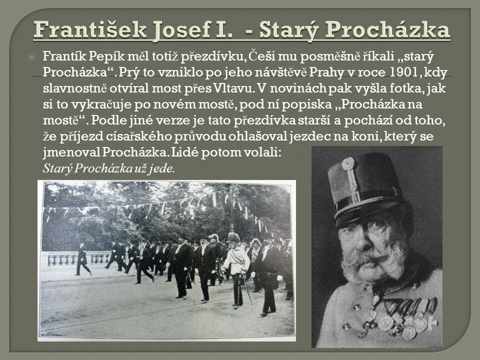 František Josef I. - Starý Procházka