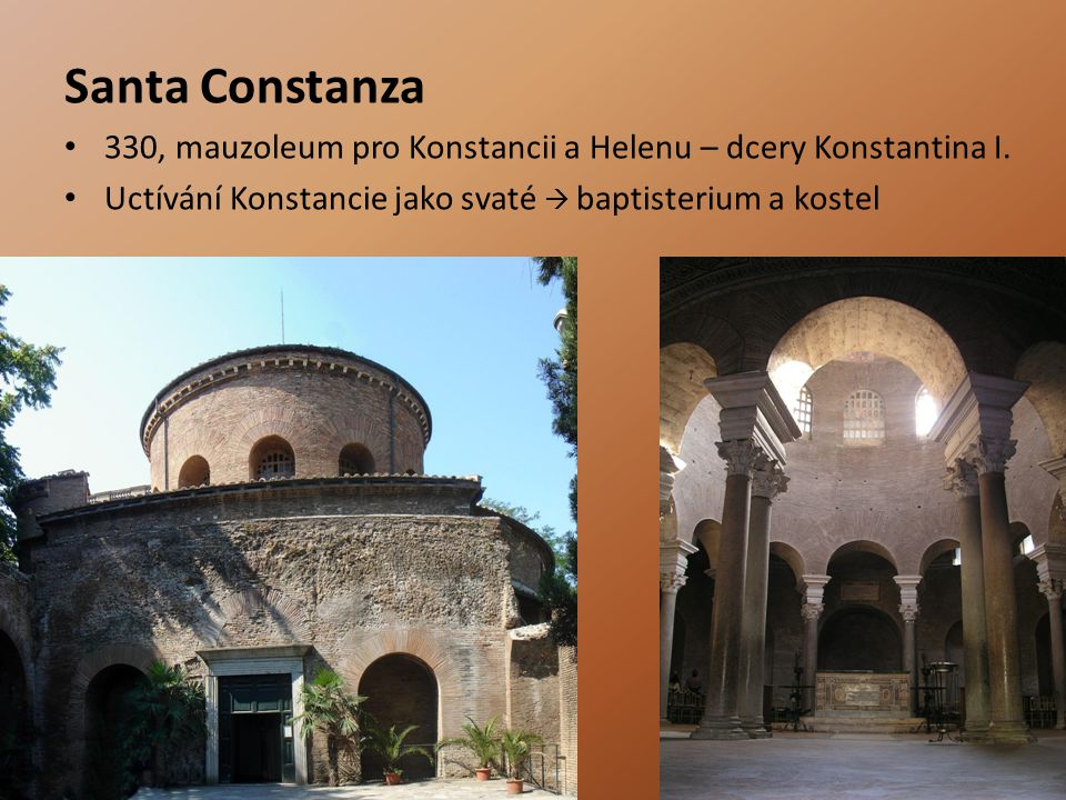 Santa Constanza 330, mauzoleum pro Konstancii a Helenu – dcery Konstantina I.
