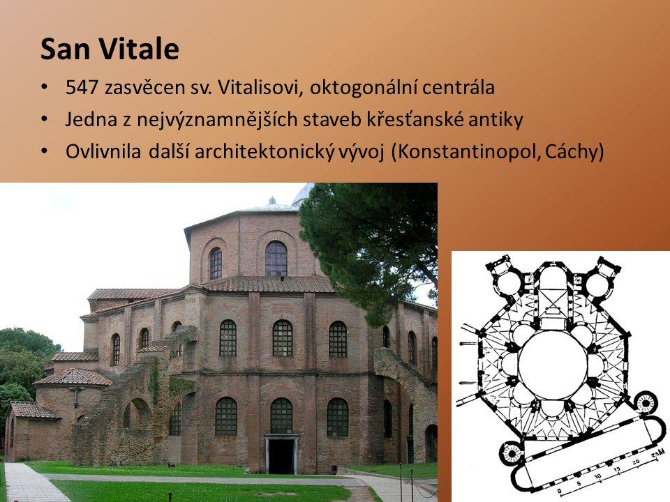 San Vitale 547 zasvěcen sv. Vitalisovi, oktogonální centrála