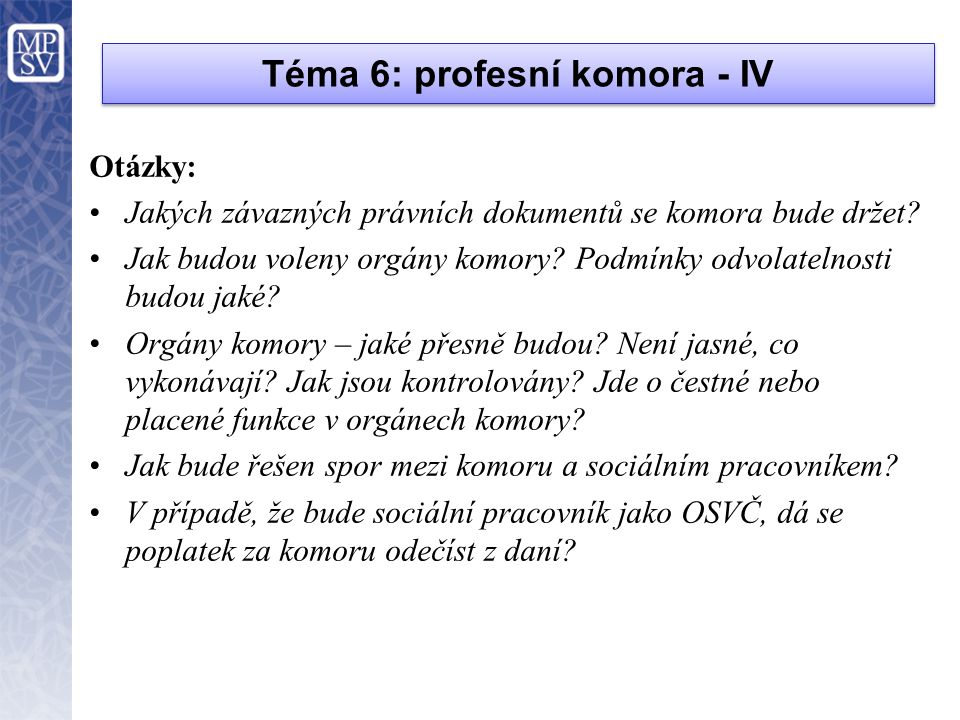 Téma 6: profesní komora - IV