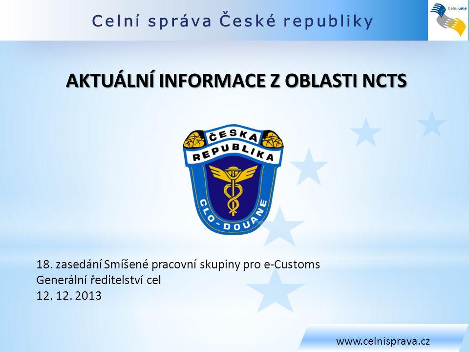 Aktuální informace z oblasti NCTS