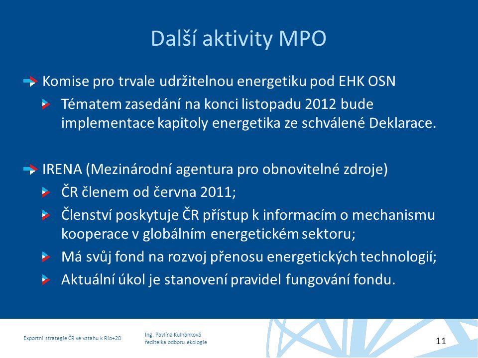 Další aktivity MPO Komise pro trvale udržitelnou energetiku pod EHK OSN.