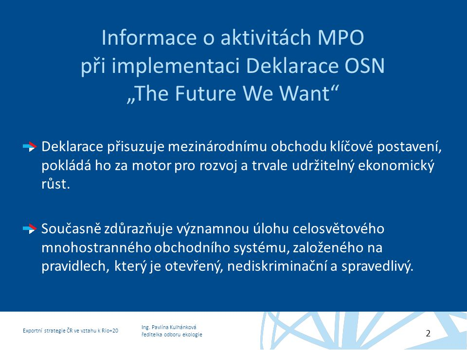 """Informace o aktivitách MPO při implementaci Deklarace OSN """"The Future We Want"""