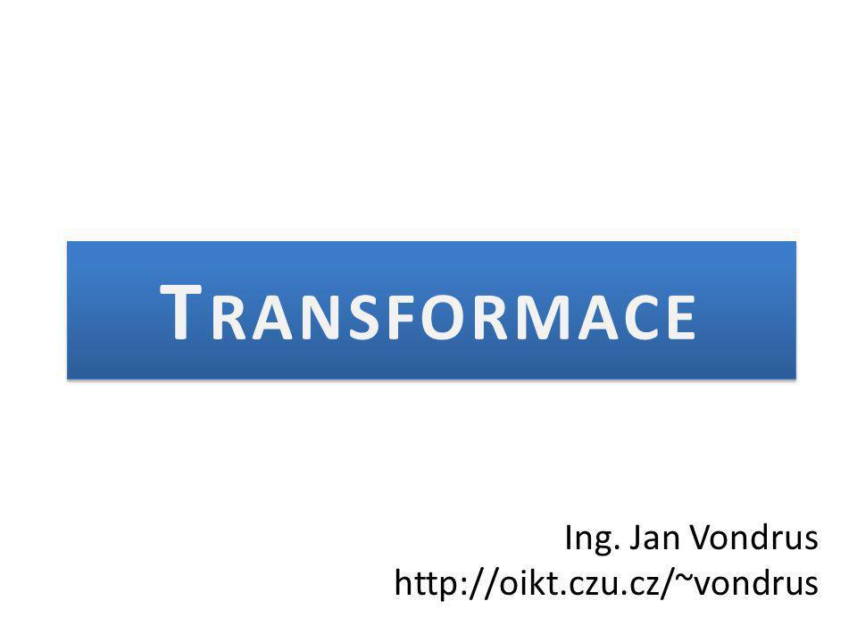 Ing. Jan Vondrus http://oikt.czu.cz/~vondrus