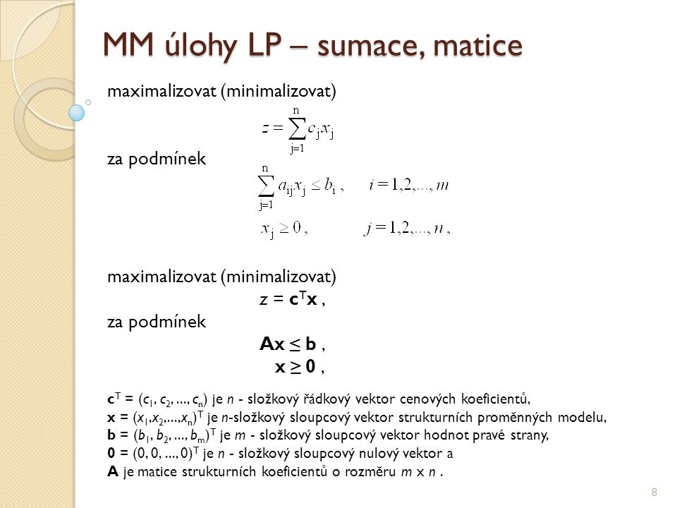 MM úlohy LP – sumace, matice