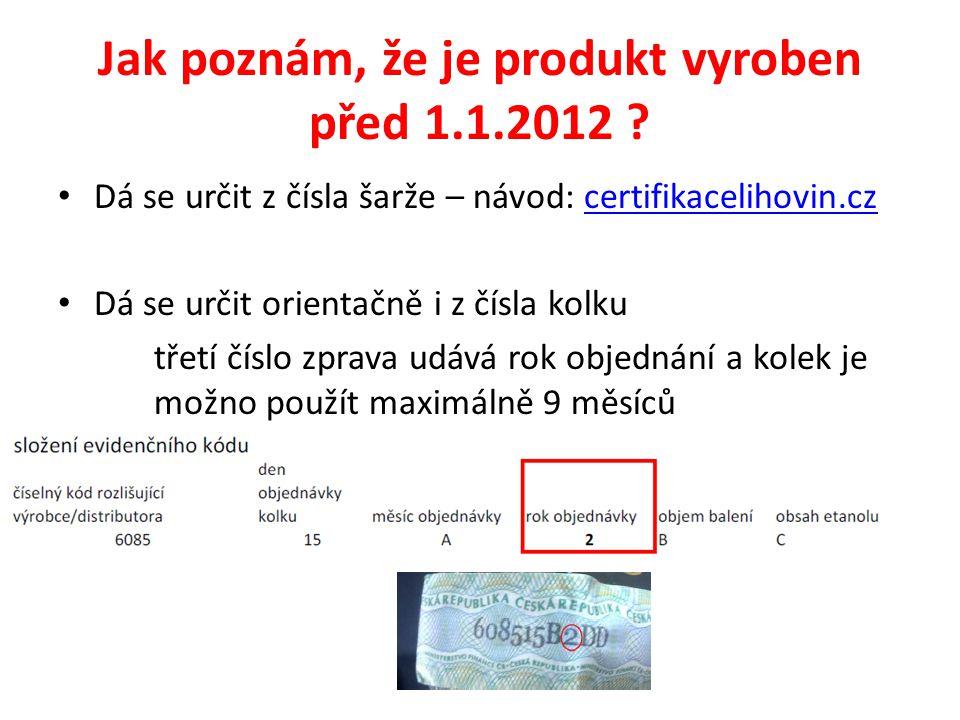 Jak poznám, že je produkt vyroben před 1.1.2012
