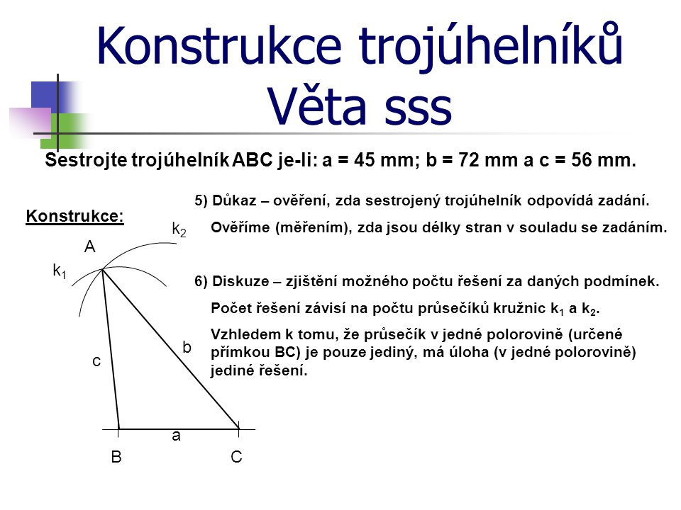 Sestrojte trojúhelník ABC je-li: a = 45 mm; b = 72 mm a c = 56 mm.