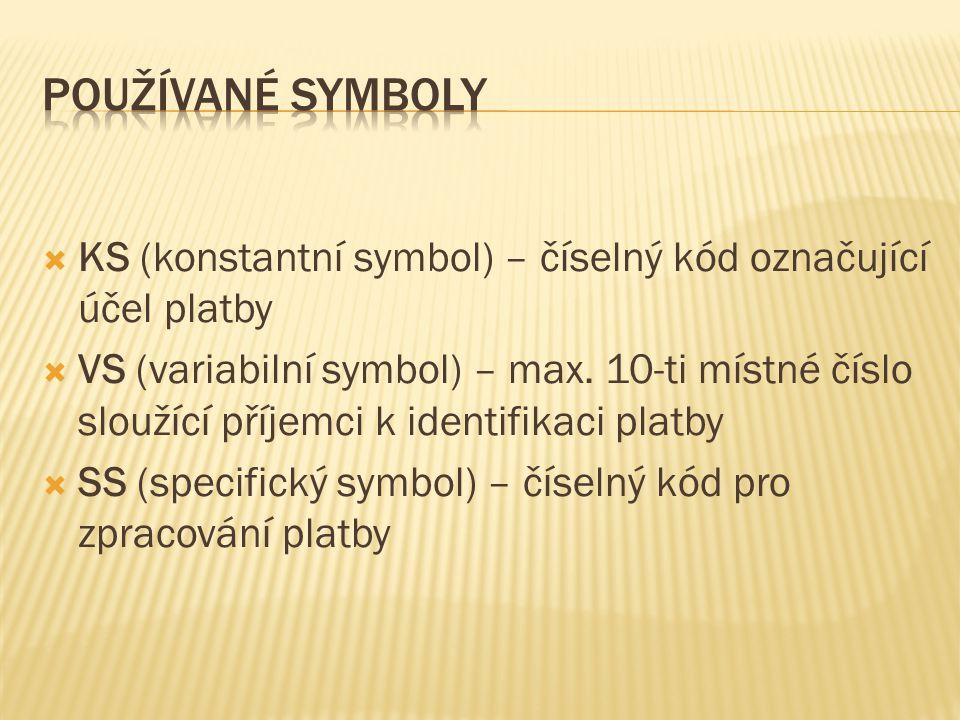 používané symboly KS (konstantní symbol) – číselný kód označující účel platby.
