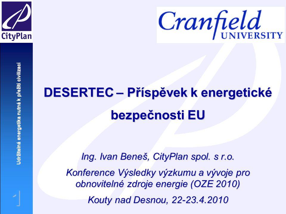 DESERTEC – Příspěvek k energetické bezpečnosti EU