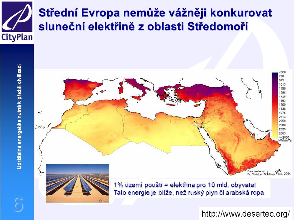 Střední Evropa nemůže vážněji konkurovat sluneční elektřině z oblasti Středomoří