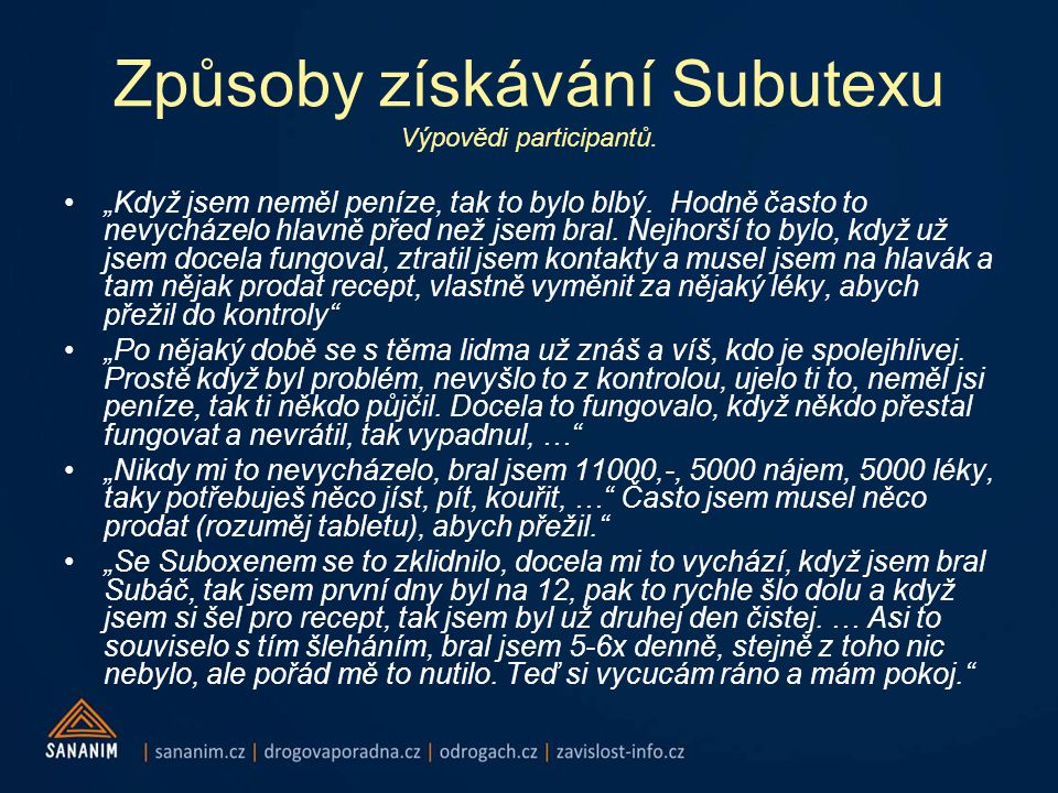 Způsoby získávání Subutexu Výpovědi participantů.