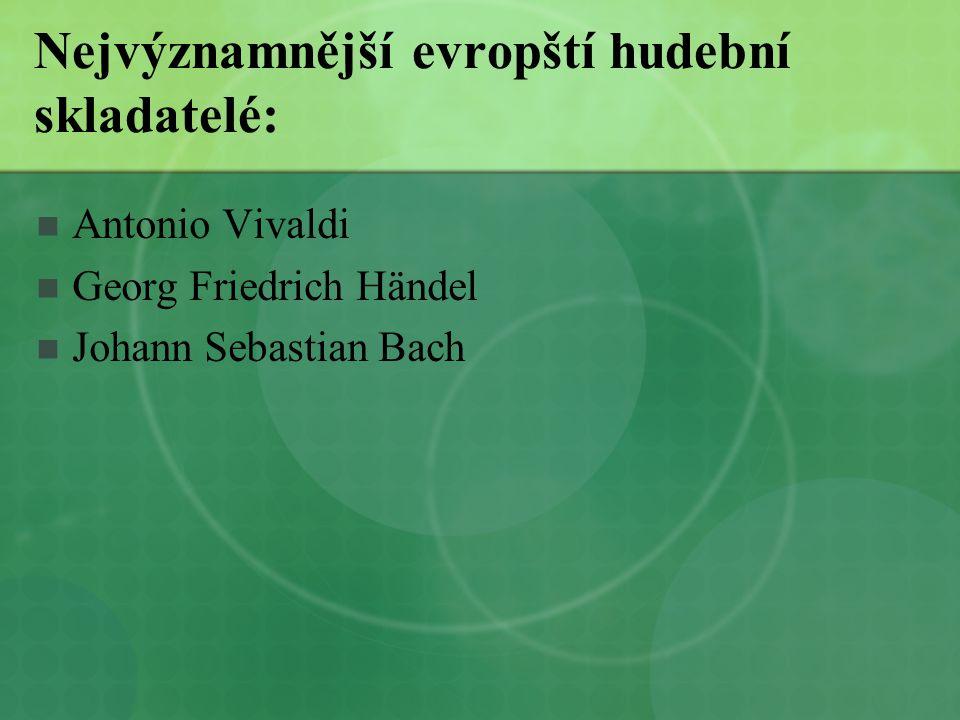 Nejvýznamnější evropští hudební skladatelé: