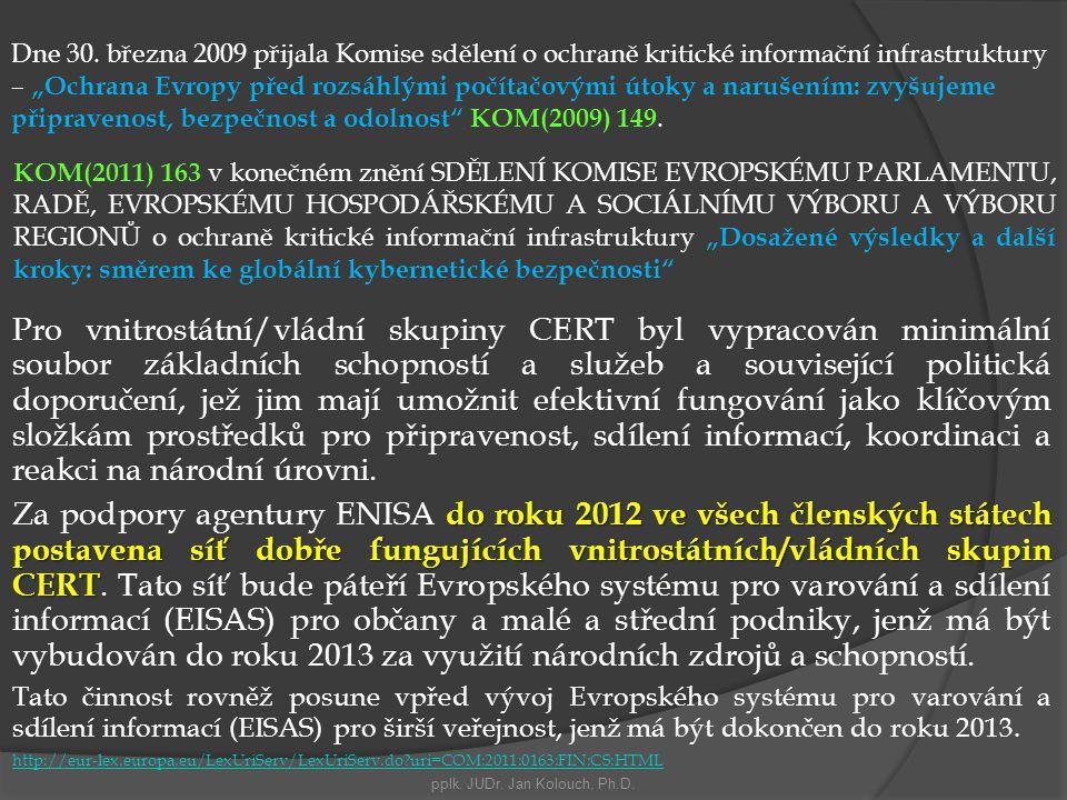 pplk. JUDr. Jan Kolouch, Ph.D.