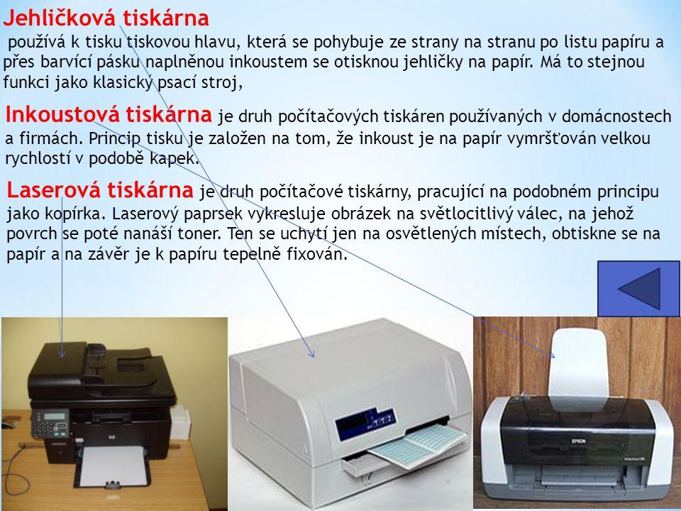 Jehličková tiskárna používá k tisku tiskovou hlavu, která se pohybuje ze strany na stranu po listu papíru a přes barvící pásku naplněnou inkoustem se otisknou jehličky na papír. Má to stejnou funkci jako klasický psací stroj,