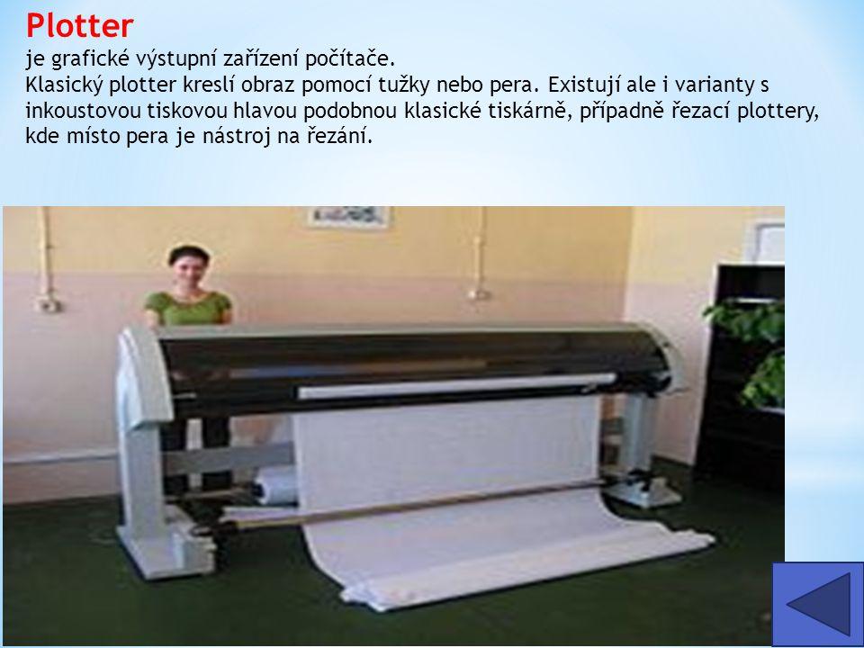 Plotter je grafické výstupní zařízení počítače.