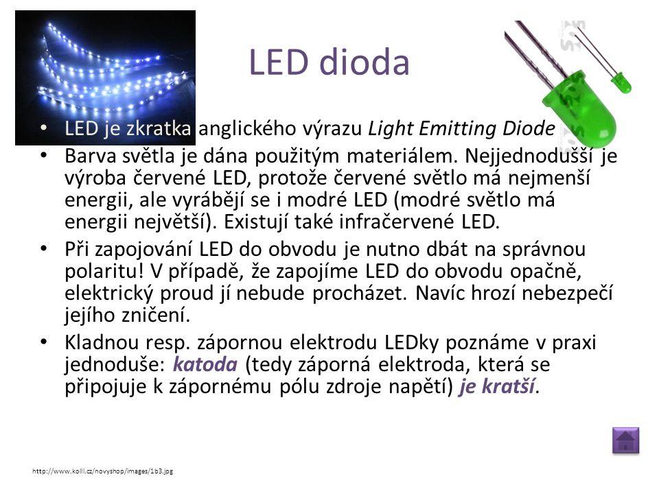 LED dioda LED je zkratka anglického výrazu Light Emitting Diode