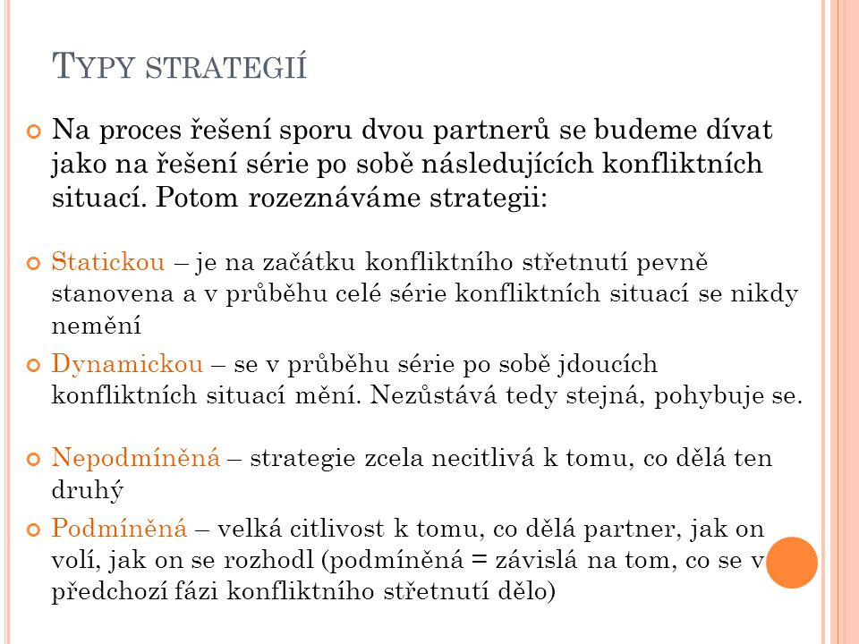 Typy strategií