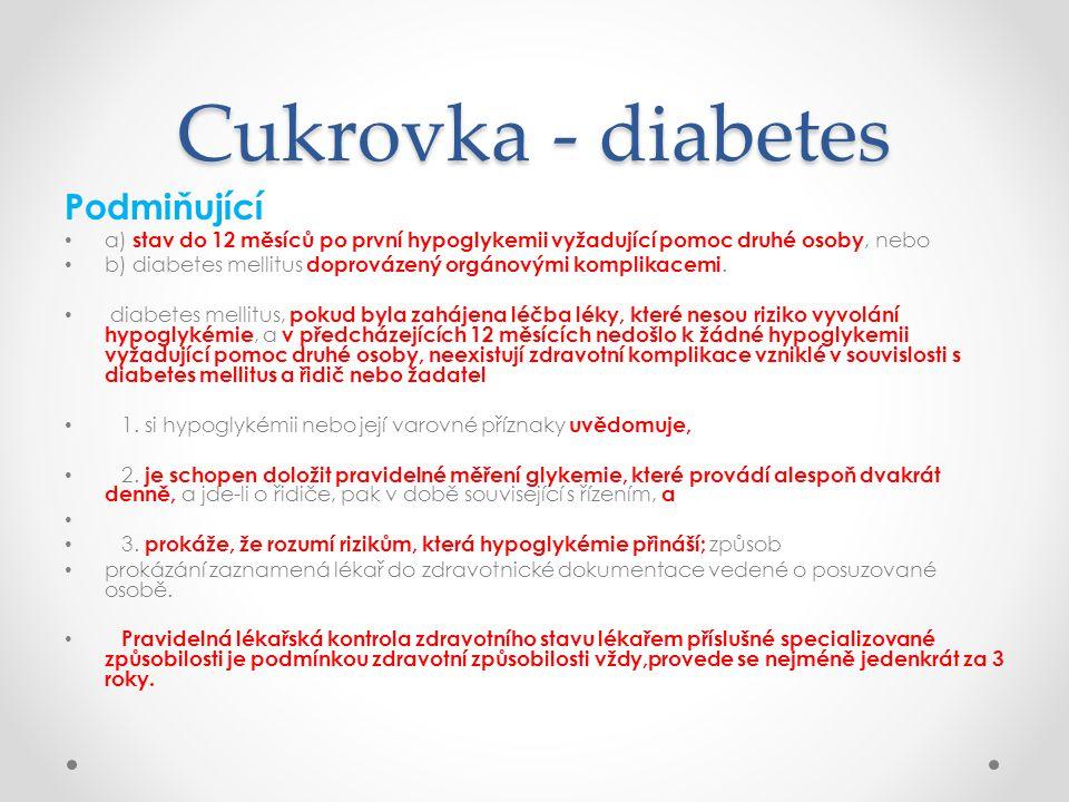 Cukrovka - diabetes Podmiňující
