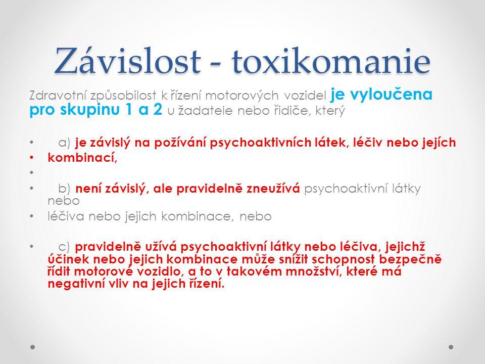 Závislost - toxikomanie