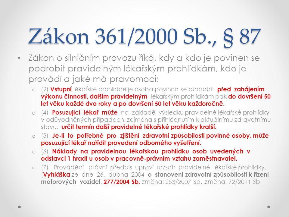Zákon 361/2000 Sb., § 87