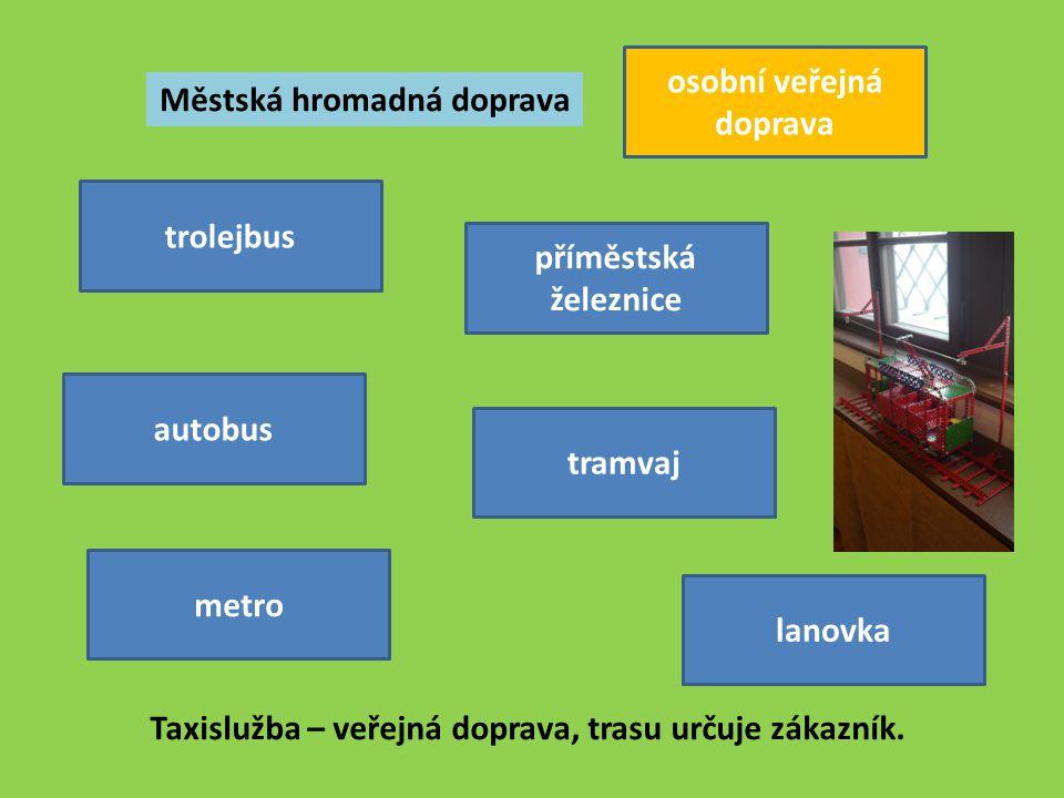osobní veřejná doprava Městská hromadná doprava