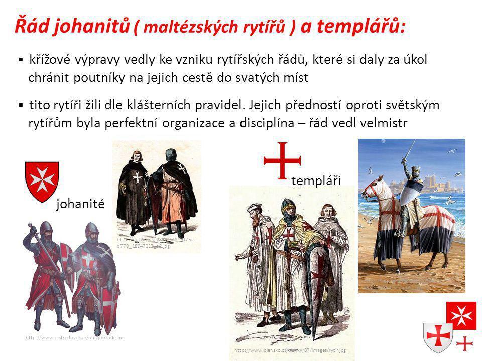 Řád johanitů ( maltézských rytířů ) a templářů: