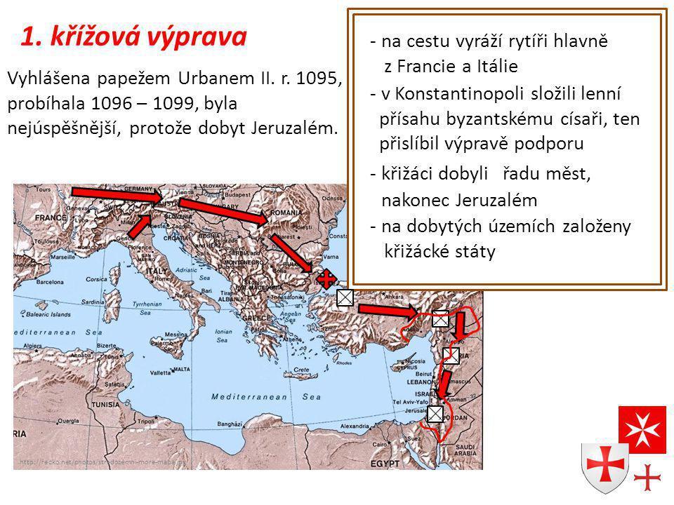1. křížová výprava na cestu vyráží rytíři hlavně z Francie a Itálie