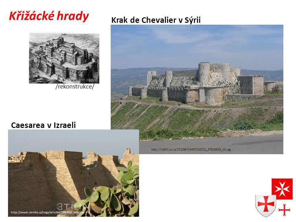 Křižácké hrady Krak de Chevalier v Sýrii Caesarea v Izraeli